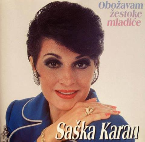Saška Karan: От естрадата ме изгониха Zorica Brunclik и JUL