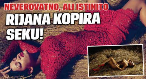 Риана изкопира Seka Aleksić?!