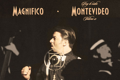 "Magnifico - ""Montevideo, bog te video i vidimo se"""